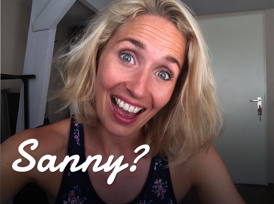 Waarom ik al even niks van me heb laten horen sanny for Sanny zoekt geluk instagram