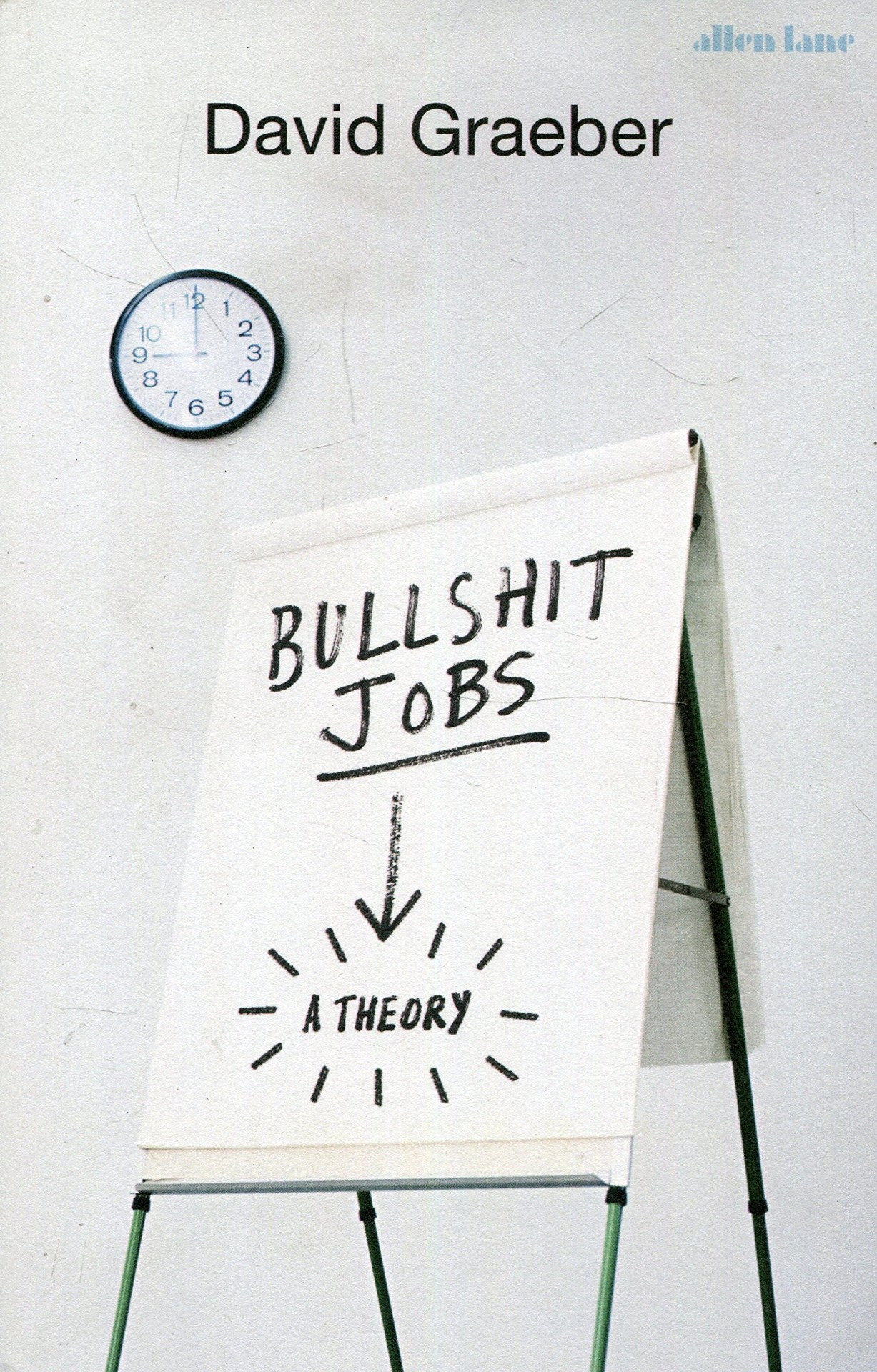 """Anthropologist David Graeber wrote a book about what he terms """"bullshit jobs"""""""